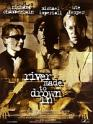 Film: River Made to Drown In, A