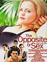 Film: Opposite of Sex, The