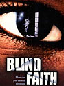 Film: Blind Faith