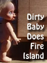 Film: Dirty Baby Does Fire Island