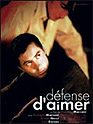 Film: Defense d´aimer
