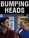 Film: Bumping Heads