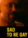 Film: Sad to Be Gay