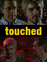 Film: Touched