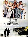 Film: And Then Came Summer